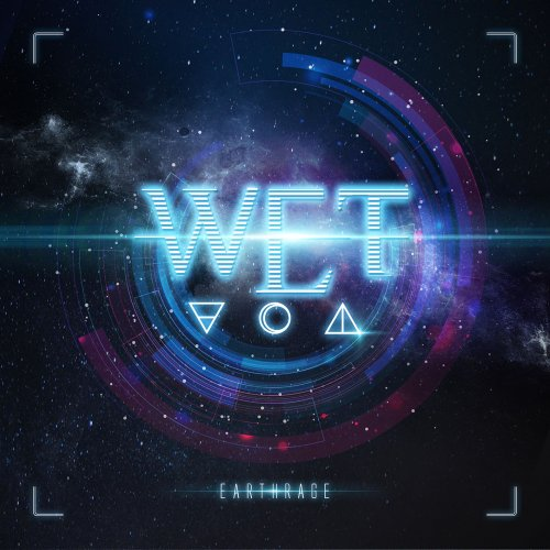 W.E.T. - Earthrage (Japanese Edition) (2018)